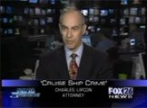 Cruises...Hot Vacations...Cold Truth / Cruise Ship Crimes